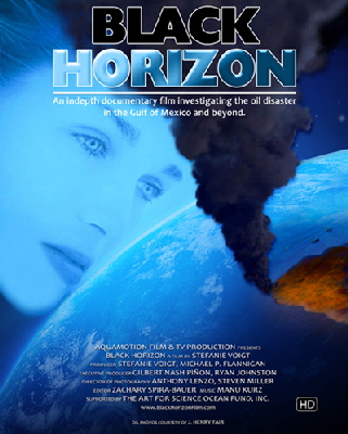 BLACK HORIZON The documentary Film investigating the oil disaster in the Gulf of Mexico and beyond
